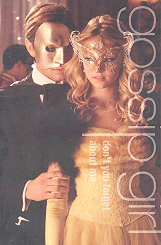 9780316011846: Gossip Girl #11: Don't You Forget About Me: A Gossip Girl Novel