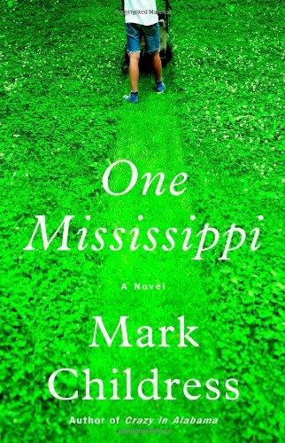 One Mississippi : A Novel: Childress, Mark