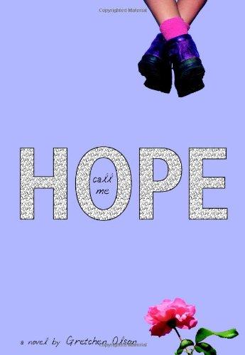 9780316012362: Call Me Hope