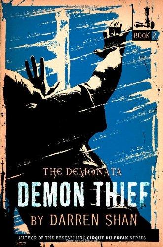 The Demonata, Book 2: Demon Thief ***SIGNED***: Darren Shan