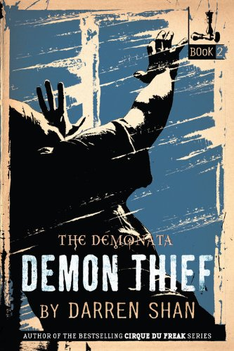 9780316012386: The Demonata #2: Demon Thief: Book 2 in The Demonata series