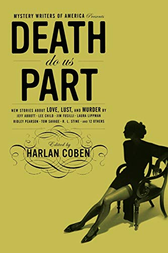 9780316012638: Death Do Us Part: New Stories about Love, Lust, and Murder