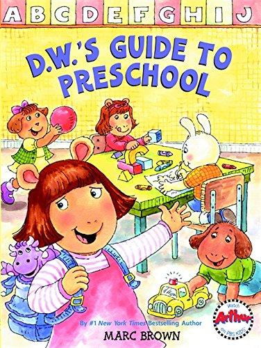 9780316013154: D.W.'s Guide to Preschool (D. W. Series)