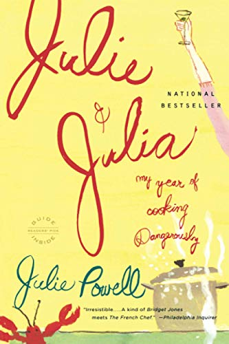 9780316013260: Julie and Julia: My Years of Cooking Dangerously