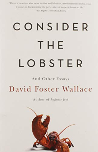 9780316013321: Consider the Lobster and Other Essays