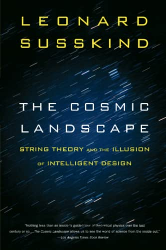 9780316013338: The Cosmic Landscape: String Theory and the Illusion of Intelligent Design