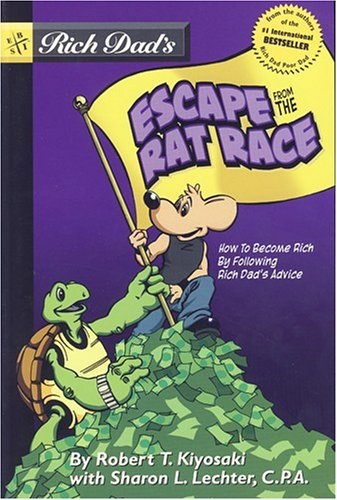 9780316013543: Rich Dad's Escape from the Rat Race
