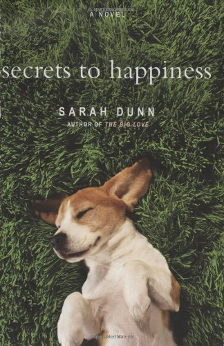 9780316013581: Secrets to Happiness: A Novel