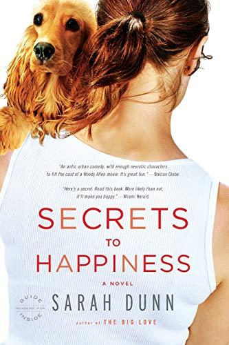 9780316013604: Secrets to Happiness: A Novel