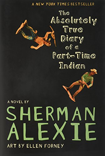 9780316013680: The Absolutely True Diary of a Part-Time Indian