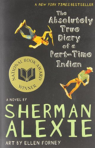 9780316013697: The Absolutely True Diary of a Part-Time Indian