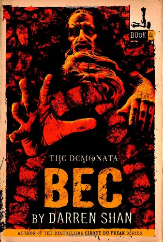 9780316013895: The Demonata #4: Bec: Book 4 in the Demonata series