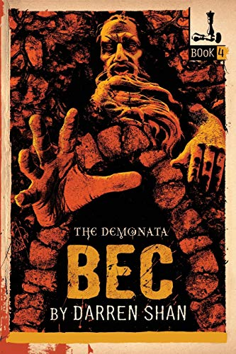 9780316013901: The Demonata #4: Bec: Book 4 in the Demonata series