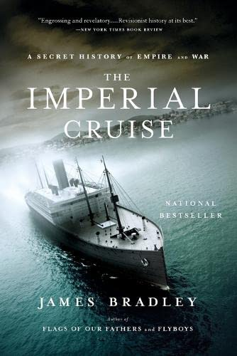 9780316014007: The Imperial Cruise: A Secret History of Empire and War