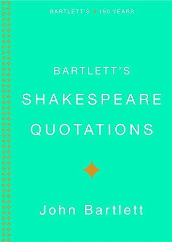 9780316014199: Bartlett's Shakespeare Quotations