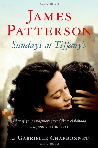 Sundays at Tiffany's (031601477X) by James Patterson; Gabrielle Charbonnet