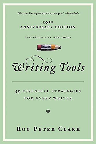 9780316014991: Writing Tools: 55 Essential Strategies for Every Writer