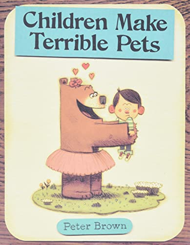 9780316015486: Children Make Terrible Pets (Starring Lucille Beatrice Bear)
