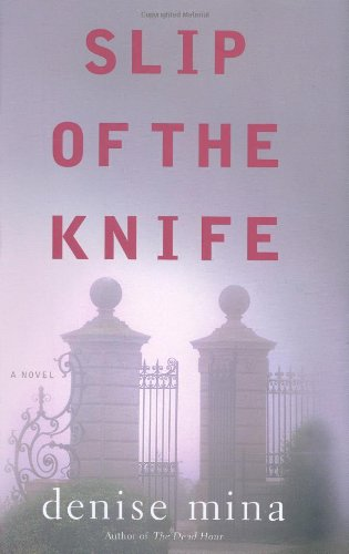 Slip of the Knife (Signed First Edition): Denise Mina