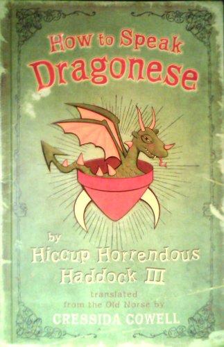 9780316015783: How to Speak Dragonese by Hiccup Horrendous Haddock III