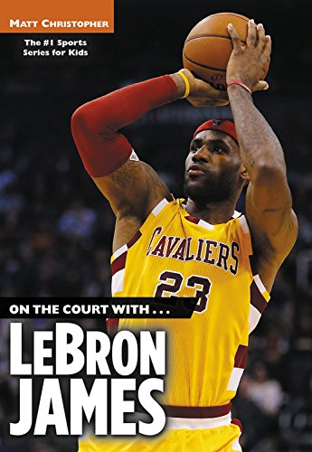 On the Court With.Lebron James (Paperback)