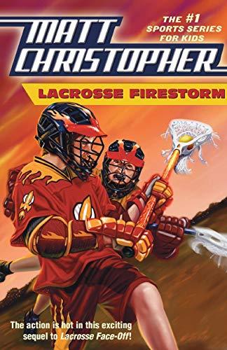 Lacrosse Firestorm (Matt Christopher Sports Fiction): Christopher, Matt