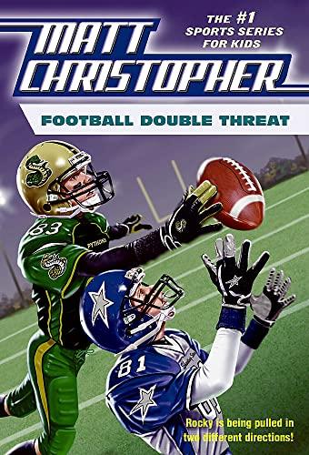 Football Double Threat (Matt Christopher Sports Fiction): Christopher, Matt; Peters, Stephanie