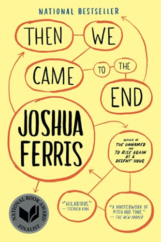 9780316016391: Then We Came to the End: A Novel