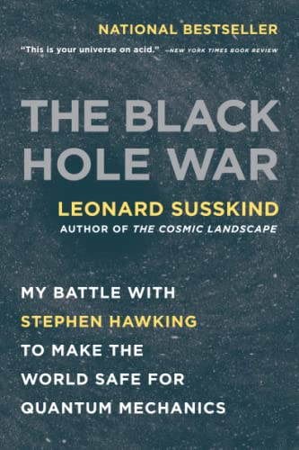 9780316016414: The Black Hole War: My Battle with Stephen Hawking to Make the World Safe for Quantum Mechanics