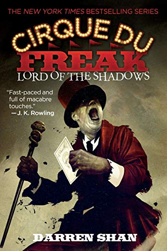 9780316016612: Cirque Du Freak #11: Lord of the Shadows: Book 11 in the Saga of Darren Shan