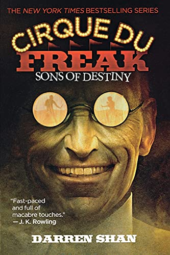 9780316016636: Cirque Du Freak #12: Sons of Destiny: Book 12 in the Saga of Darren Shan (Cirque Du Freak: Saga of Darren Shan)