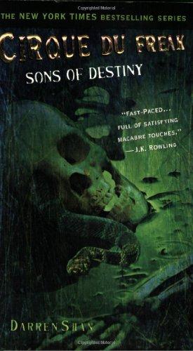 9780316016643: Cirque Du Freak #12: Sons of Destiny: Book 12 in the Saga of Darren Shan