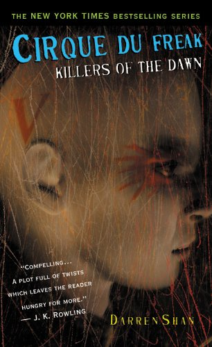 9780316016667: Cirque Du Freak #9: Killers of the Dawn: Book 9 in the Saga of Darren Shan (Cirque Du Freak: Saga of Darren Shan (Mass Market))
