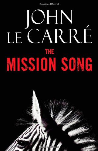 9780316016742: The Mission Song: A Novel