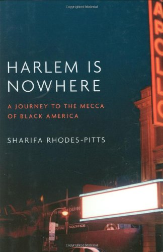 9780316017237: Harlem Is Nowhere: A Journey to the Mecca of Black America