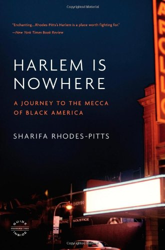 9780316017244: Harlem Is Nowhere: A Journey to the Mecca of Black America