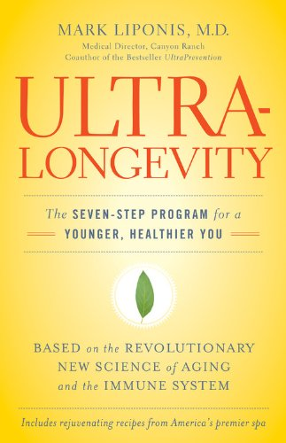 9780316017282: UltraLongevity: The Seven-Step Program for a Younger, Healthier You