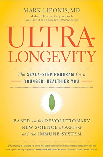 9780316017299: UltraLongevity: The Seven-Step Program for a Younger, Healthier You