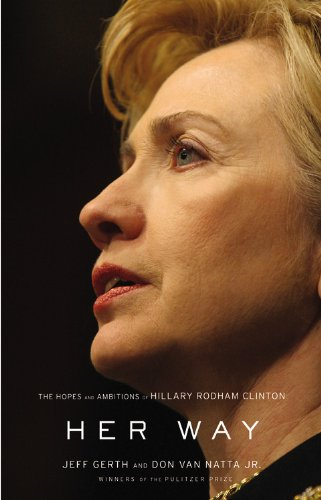 9780316017428: Her Way: The Hopes and Ambitions of Hillary Rodham Clinton