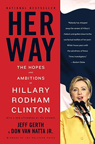 9780316017435: Her Way: The Hopes and Ambitions of Hillary Rodham Clinton