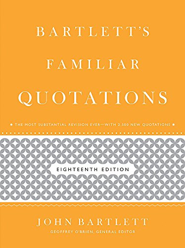9780316017596: Bartlett's Familiar Quotations