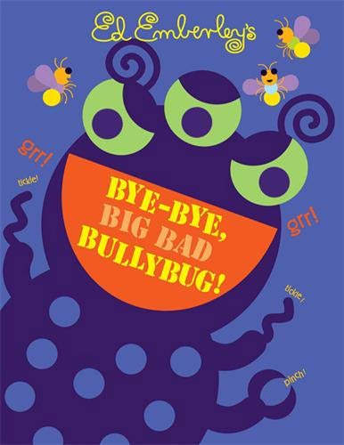 9780316017626: Bye-Bye, Big Bad Bullybug!