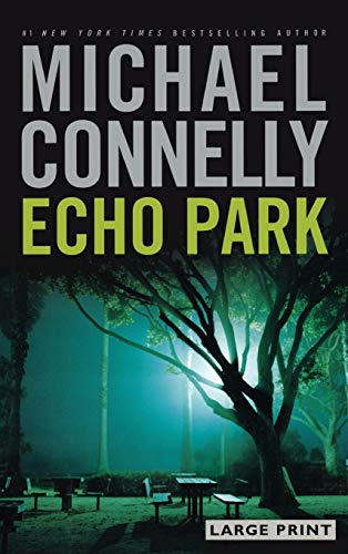 9780316017732: Echo Park (Harry Bosch)