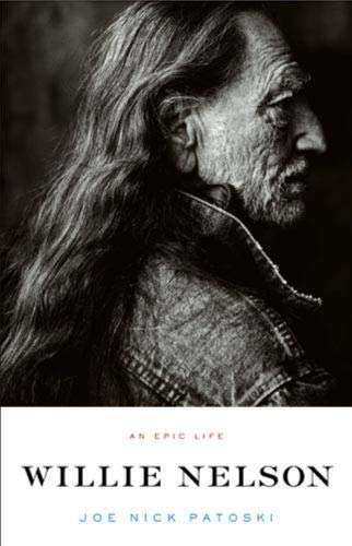 9780316017787: Willie Nelson - An Epic Life