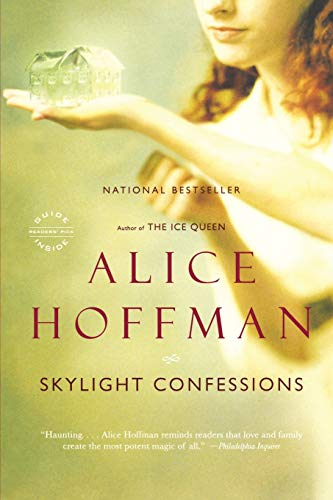 Skylight Confessions: Alice Hoffman