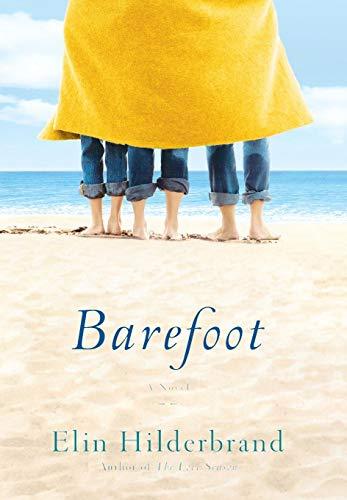Barefoot: Hilderbrand, Elin