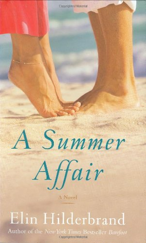 9780316018609: A Summer Affair: A Novel