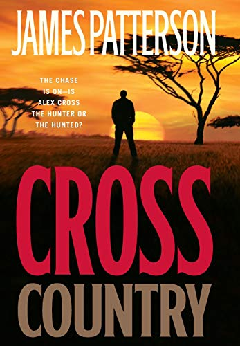 Cross Country (Alex Cross): James Patterson