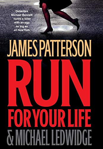 9780316018746: Run for Your Life (Michael Bennett)
