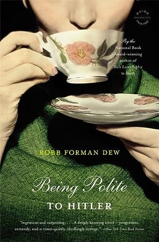 9780316018753: Being Polite To Hitler